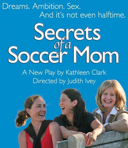 """In the critically acclaimed """"Secrets of a Soccer Mom"""", three women leave their traditional spot on the sidelines to play in the annual mother-son soccer game. This ordinary day becomes extraordinary as the competition ignites their fierce desire to recapture their spirit, humor and passion."""