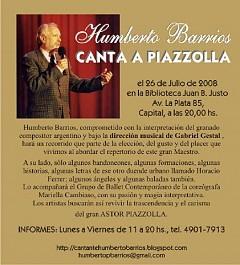 Humberto Barrios CANTA A PIAZOLLA el 26 de Julio 2008