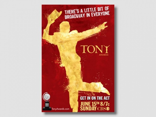 TONY AWARDS<br>THERE'S A LITTLE BIT OF BROADWAY IN EVERYONE<br>GET IN ON THE ACT