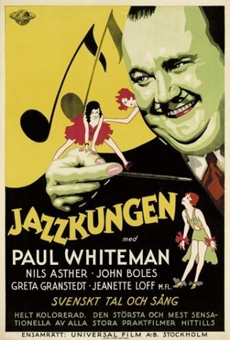 The King Of Jazz Jazzkungen 1930, Universal, Swedish -- 39x27in. (99x67cm.), linen-backed, (A-) unfolded