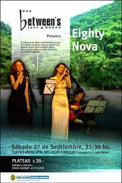 "El dúo Between's presenta el show ""Eighty Nova"""