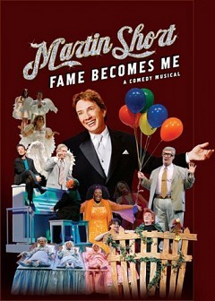 Martin Short, Fame Becomes Me, A Comedy Musical, at Jacobs Theatre