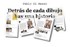 """""""Detrás de cada dibujo hay una historia"""" -Pablo Di Masso"""